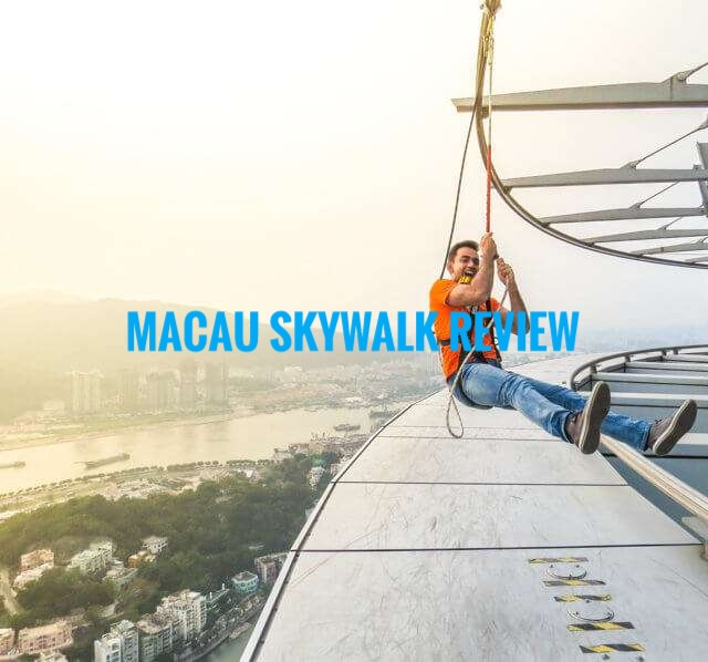 My Macau Skywalk Review