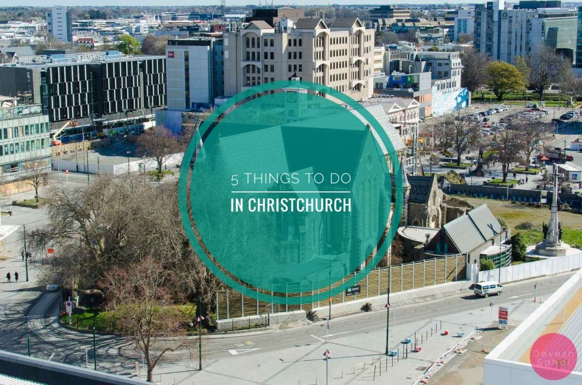 5 Things to do in Christchurch Blog