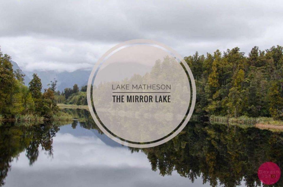 Lake Matheson - The Mirror Lake