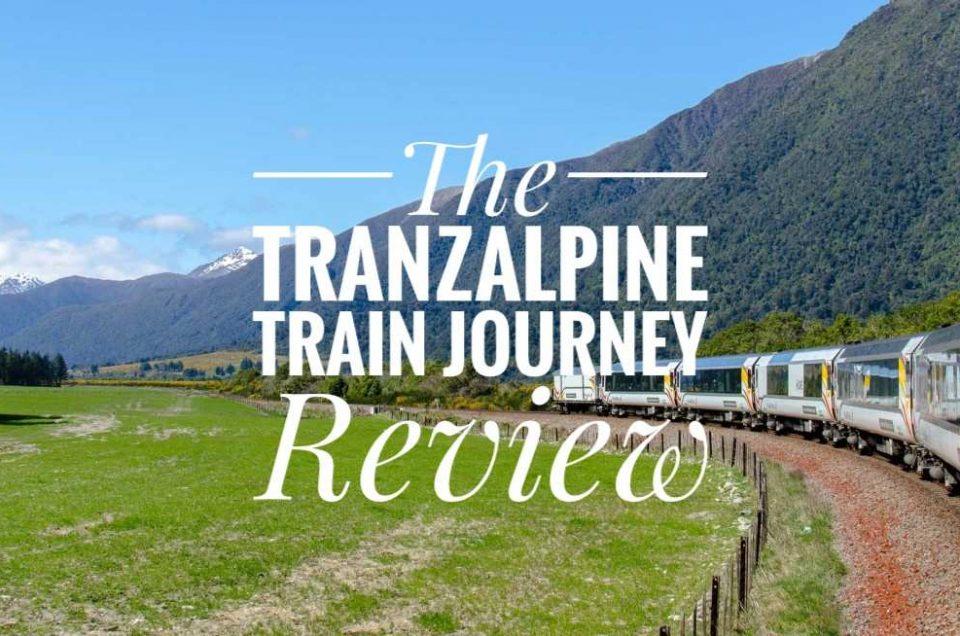 TranzAlpine Train Journey, NZ - A Review