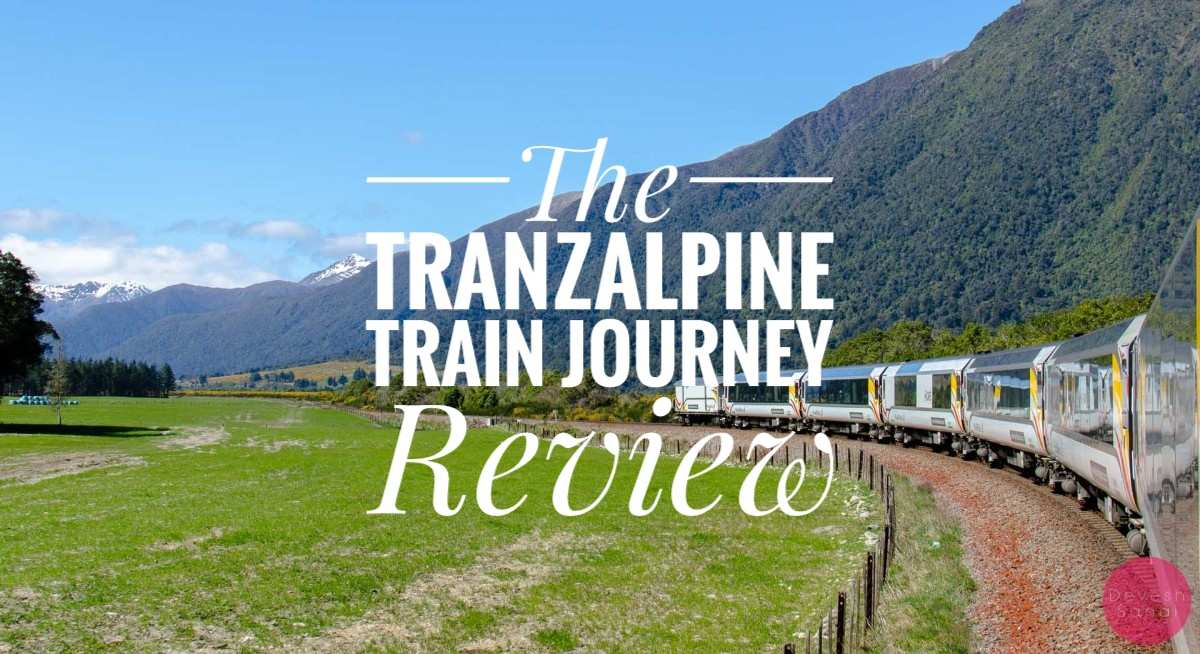TranzAlpine Train Journey, NZ - A Review