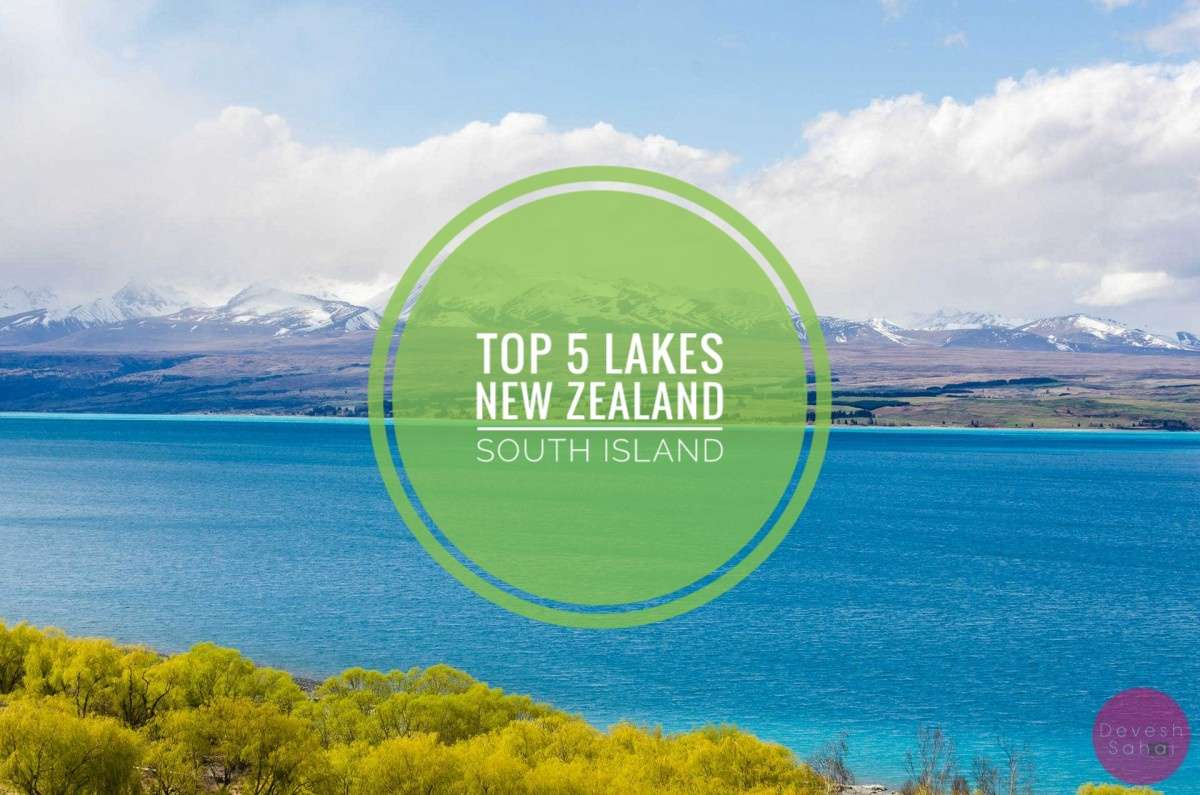 Top 5 Most Beautiful Lakes On New Zealand's South Island