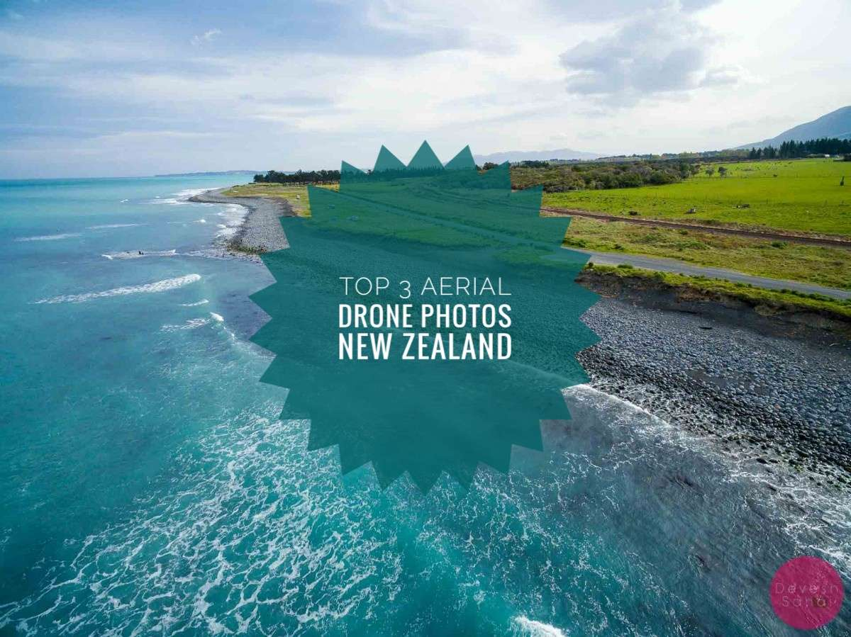 Top 3 Aerial Drone Photos From New Zealand
