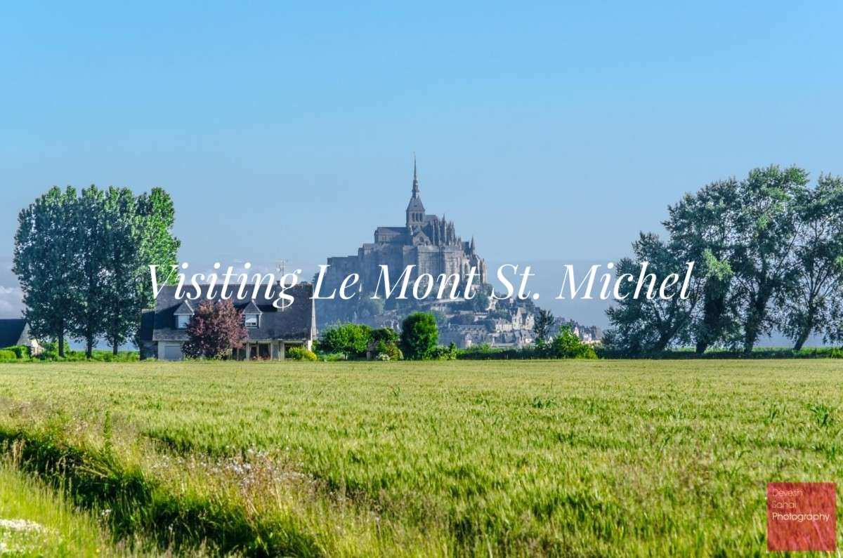 Visiting Le Mont St. Michel