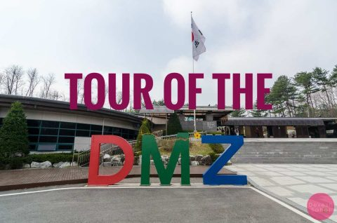 Tour Of The DMZ - A Must Do For Anyone Visiting Seoul
