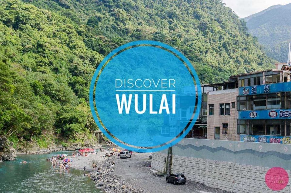 Wulai, Taiwan - All The Things To Do