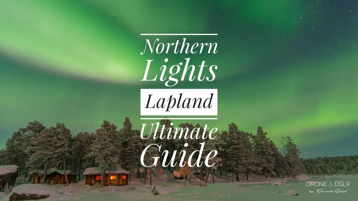 Best Places In Finland (Lapland) To See The Northern Lights