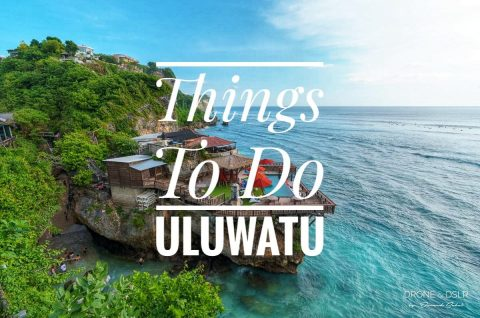 Things To Do In Uluwatu, Bali