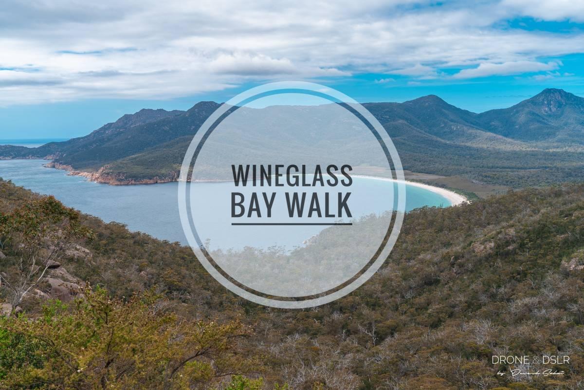 Wineglass Bay Walk Guide