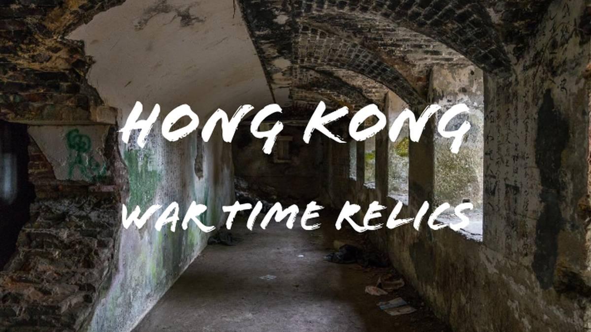 Hong Kong War Relics