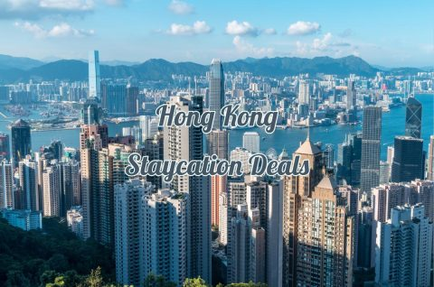 Hong Kong Staycation Deals