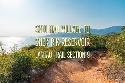 Lantau Trail Section 9, Shui Hau Village to Shek Pik Reservoir