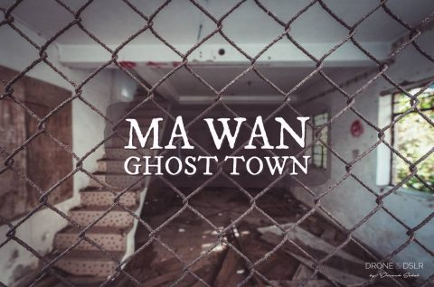 Explore Ma Wan's Ghost Town
